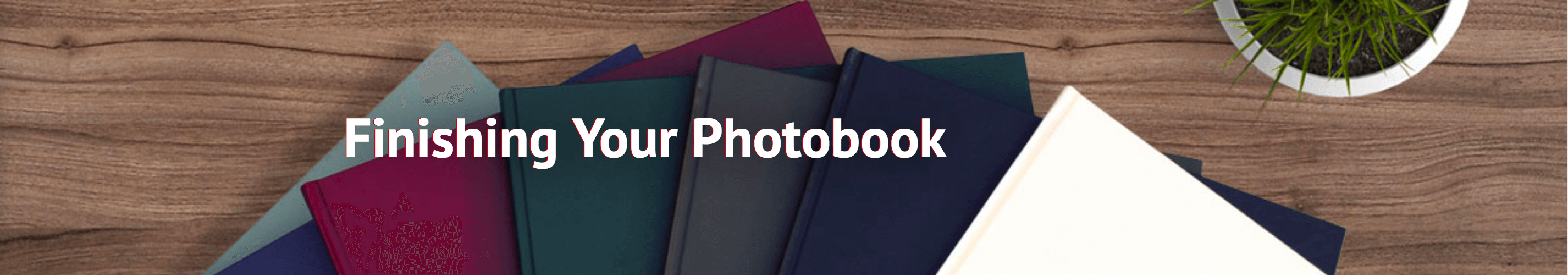 Finishing your photobook